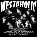 FILLMORE Presents WESTAHOLIC RECORDS ALL HIT SONGS/Various Artists