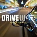 DRIVE UP↑ POPS & EDM HITS/PARTY HITS PROJECT