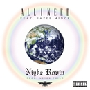 All I Need feat. JAZEE MINOR/Niyke Rovin