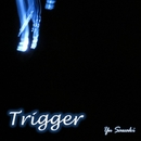 Trigger feat.Lily/沢木結