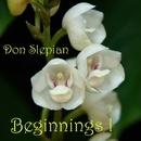 Beginnings, Vol. 1/Don Slepian