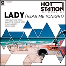 Lady(Hear Me Tonight)/Hot Station