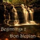 Beginnings, Vol. 2/Don Slepian