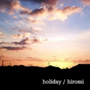 holiday feat.Lily/hiromi