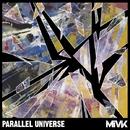 Parallel Universe/MiVK