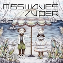 MISS WAVES/VIPER 「Do U miss Me?」盤/メガマソ