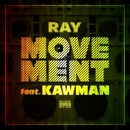 MOVEMENT (feat. KAWMAN) -Single/RAY