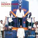 Loving U - The Best Of Patrick Henry & The Liberation Band/PATRICK HENRY & THE LIBERATION BAND