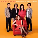 If You Love Me/MAYUMI LOWE with ALLY