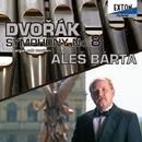 ドヴォルザーク:交響曲 第 8番 <オルガン・ソロ版>/Ales Barta