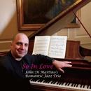 So In Love/John Di Martino's Romantic Jazz Trio