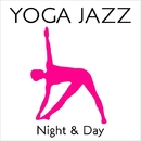 YOGA JAZZ・・・Night & Day/Various Artists