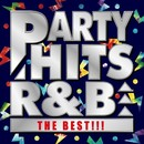 PARTY HITS R&B -THE BEST!!!-/PARTY HITS PROJECT