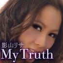 My Truth/影山リサ