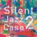 SilentJazzCase2/Yusuke Shima
