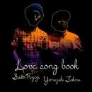 Love Song Book/SAITO RYOJI × YAMAZAKI TAKERU