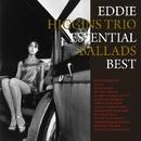 Essential Ballads Best/Eddie Higgins Trio