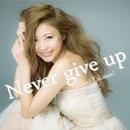 Never give up/高崎愛梨