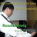 M.I. Meets Y. Studio Live 2010/石山正明