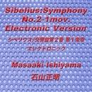 シベリウス/交響曲第2番 ニ長調, Op. 43: I. Allegretto (Electronic Version)/石山正明