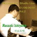 M.I. Meets Y. Studio Live 01/06/2010 Vol. 2/石山正明