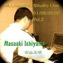 M.I. Meets Y. Studio Live 01/09/2010 Vol. 2/石山正明