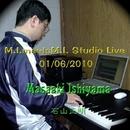 M.I. Meets M.I. Studio Live 01/06/2010/石山正明