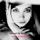 Street Of Dreams/Anna Kolchina
