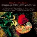 Essential Best/Eddie Higgins, Scott Hamilton & Ken Peplowski