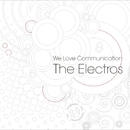 We Love Communication/The Electros