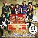 Believe×Believe-A ビリビリ盤/超特急