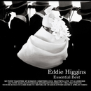 Essential Best/Eddie Higgins
