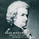 Jazz Mozart/John Di Martino Romantic Jazz Trio