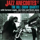 Jazz Anecdotes/Bill Crow Quartet