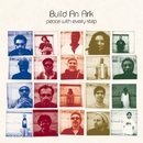 Peace With Every Step/BUILD AN ARK