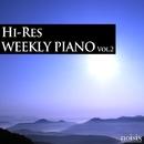 ハイレゾ・ウィークリー・ピアノ Vol.2/Weekly Piano