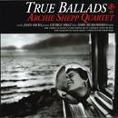 True Ballads/Archie Shepp Quartet