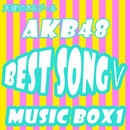 AKB48 BEST SONG 5 MusicBox/天使のオルゴール