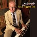 Jazz Standards Essential Best/Eddie Higgins Trio