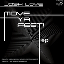 Move Ya Feet! EP/Josh Love