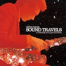 Sound Travels - A Restless Soul Production/Nathan Haines
