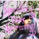 Spring has Sprung/遊佐春菜