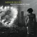 Minor Blues/Kenny Barron Trio