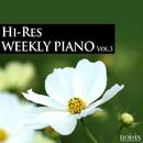 ハイレゾ・ウィークリー・ピアノ Vol.3/Weekly Piano