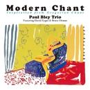 Modern Chant - Inspiration from Gregorian Chant/Paul Bley Trio