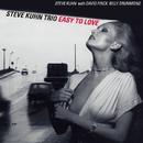 Easy To Love/Steve Kuhn Trio
