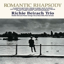 Romantic Rhapsody/Richie Beirach Trio