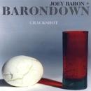 Crackshot/JOEY BARON BARONDOWN