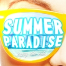 SUMMER PARADISE -enjoy the ride-/PARTY HITS PROJECT