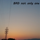 BAD not only one feat.GUMI/jack hollet